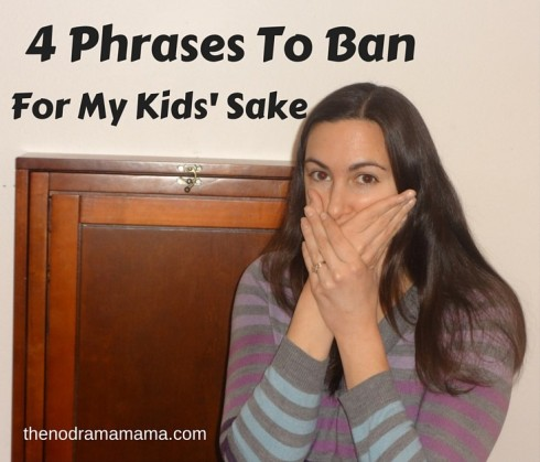 Parenting phrases to ban